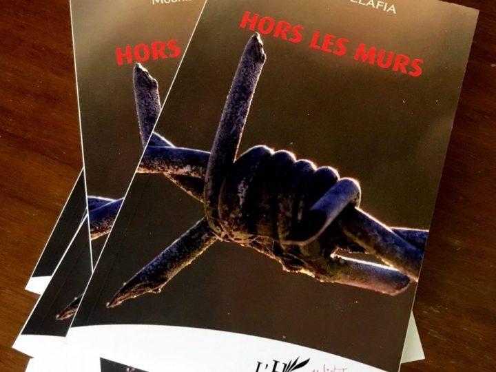 «HORS LES MURS», une nouvelle pièce de théâtre de Mounia BELAFIA, publiée chez L'harmattan