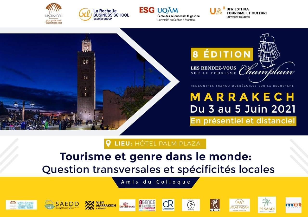 «Tourisme et genre dans le monde : questions transversales et spécificités locales»thème de la 8 éme  édition des Rendez-vous Champlain à Marrakech du 3 au 5 juin 2021